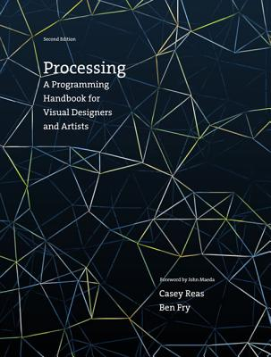 Processing By Reas, Casey/ Fry, Ben