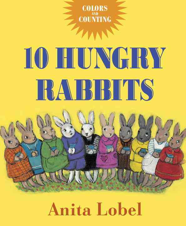 10 Hungry Rabbits By Lobel, Anita
